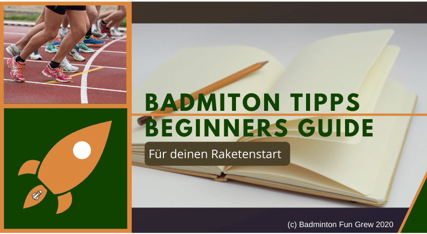 Badminton Tipps-Beginners Guide