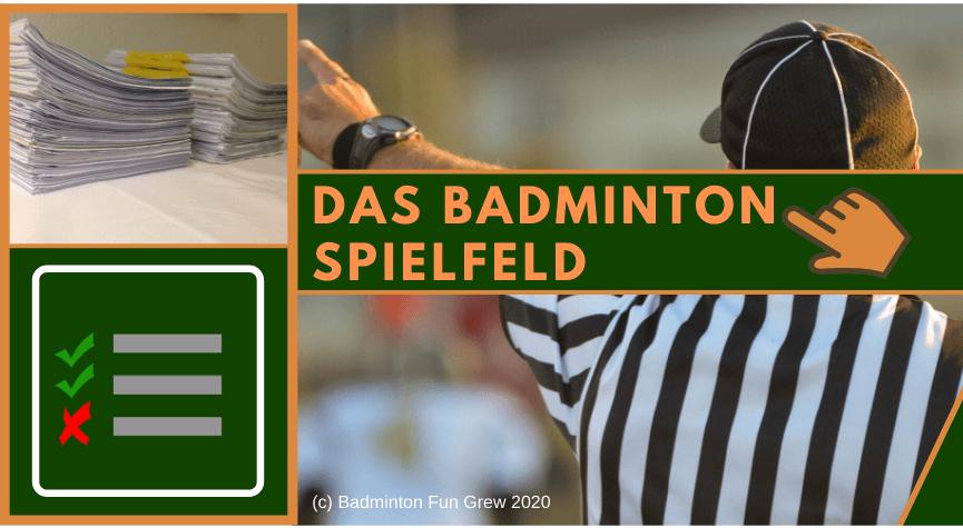 Badminton Spielfeld Regeln