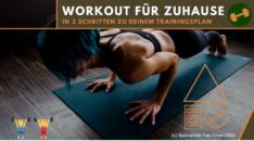 Dein Workout für zuhause - in 3 Schritten zum Trainingsplan